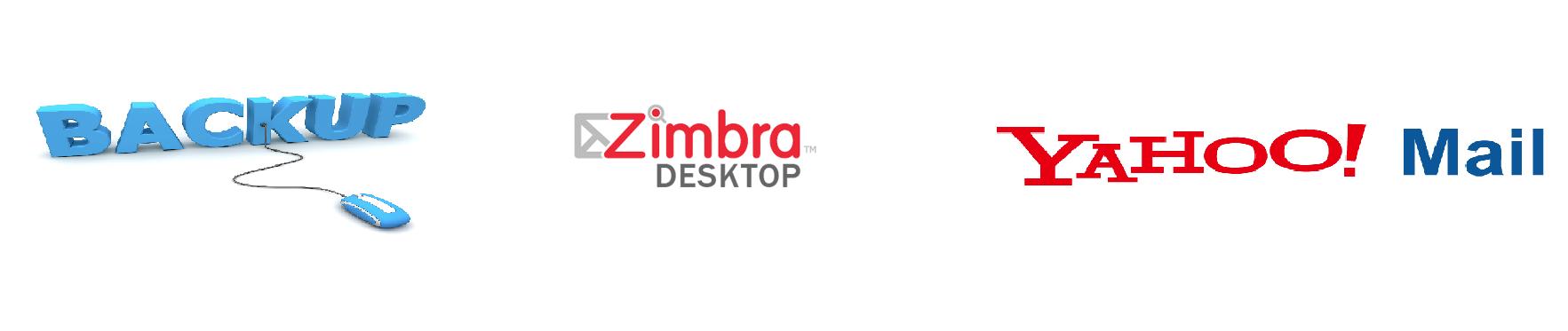 Zimbra Yahoo Mail Backup